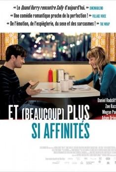 Et (beaucoup) plus si affinités (2013)