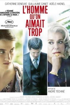 L'Homme qu'on aimait trop (2012)