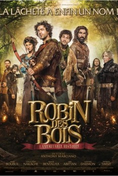 Robin des bois, la véritable histoire (2014)