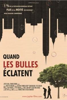 Quand les Bulles éclatent (2015)