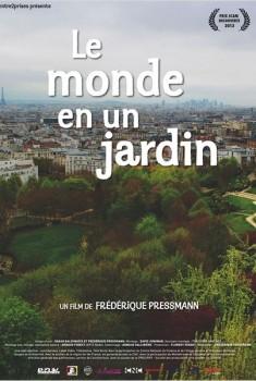 Le Monde en un jardin (2011)