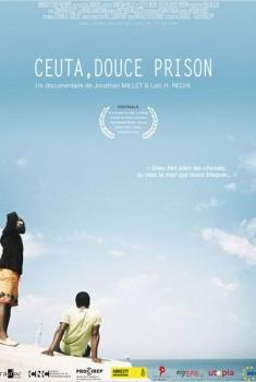 Ceuta, douce prison (2012)