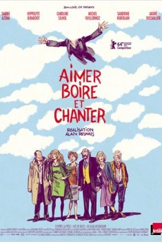 Aimer, boire et chanter (2014)