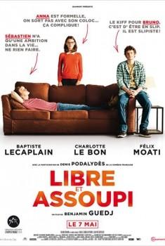 Libre et assoupi (2013)