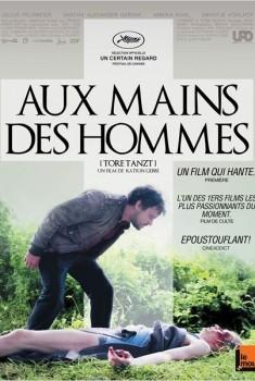 Aux mains des hommes (2013)