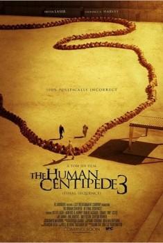 The Human Centipede III (2015)
