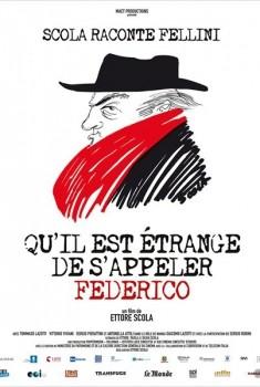 Qu'il est étrange de s'appeler Federico (2012)