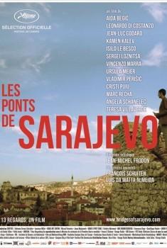 Les Ponts de Sarajevo (2013)
