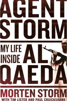 Agent Storm: My Life Inside Al Qaeda (2015)