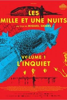 Les Mille et Une Nuits - L'Inquiet (2015)