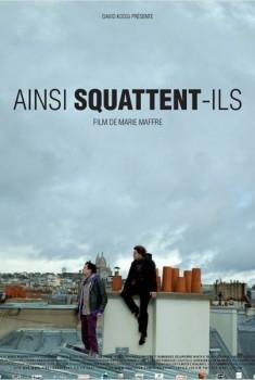 Ainsi squattent-ils (2013)