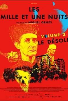Les mille et une nuits - Le Désolé (2015)