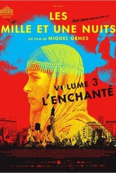 Les mille et une nuits - L'Enchanté (2015)