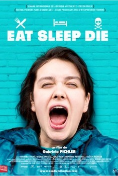Eat Sleep Die (2012)