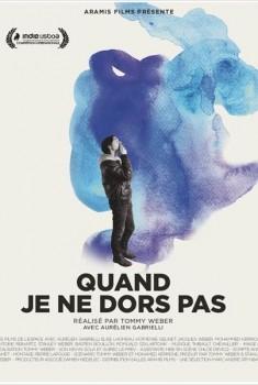 Quand je ne dors pas (2013)