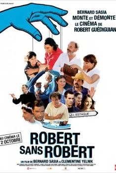 Robert sans Robert (2013)