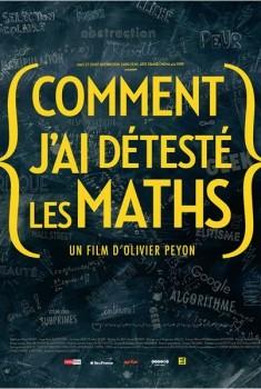 Comment j'ai détesté les Maths (2013)