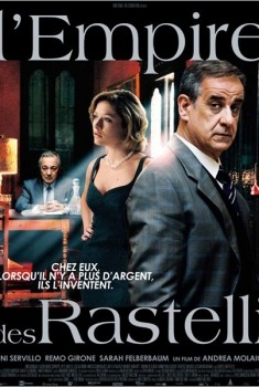 L'Empire des Rastelli (2010)