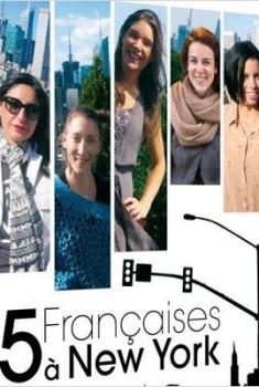5 françaises à New York (2014)