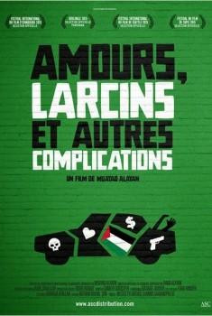 Amours, larcins et autres complications (2014)