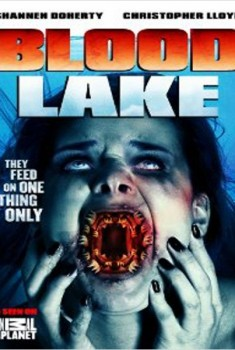 Blood Lake: Attack of the Killer Lampreys (2014)
