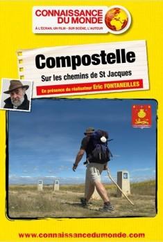 Compostelle - Sur les chemins de Saint-Jacques (2014)