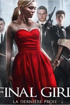 Final Girl : La dernière proie (2014)