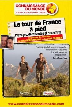 Le Tour de France à pied - Paysages, découvertes et rencontres (2014)