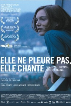 Elle ne pleure pas, elle chante (2011)