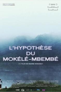 L'Hypothèse du Mokélé M'Bembé (2011)