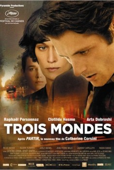 Trois Mondes (2011)