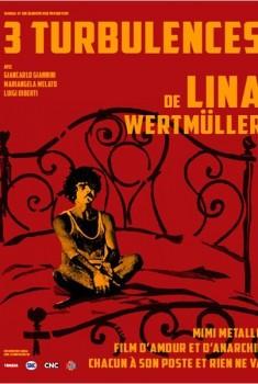 3 Turbulences de Lina Wertmüller (2013)