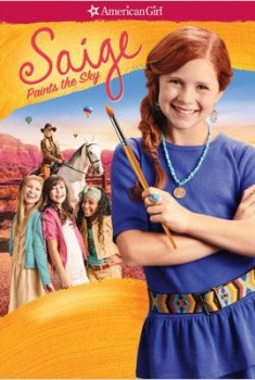 American Girl: Saige Paints the Sky (2013)