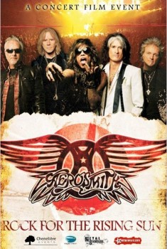 Concert Aerosmith : Rock for the Rising Sun (2013)