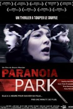 Paranoïa Park (2015)