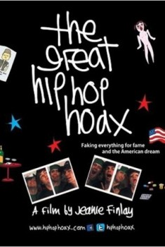 The Great Hip Hop Hoax (2013)