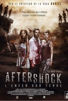 Aftershock, l'enfer sur terre (2012)