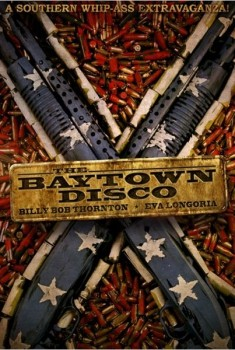 The Baytown Outlaws (Les hors-la-loi) (2012)