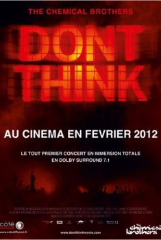 The Chemical Brothers : Don't Think (Côté Diffusion) (2012)