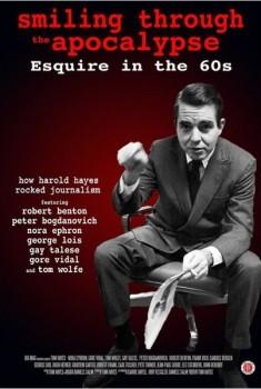 Smiling Through the Apocalypse - Esquire in The 60s (2013)