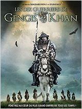 Les Dix guerriers de Gengis Khan (2012)