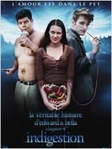 LA Véritable histoire d'Edward et Bella chapitre 4 - 1/2 : Indigestion (2011)
