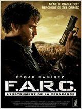F.A.R.C. L'instrument de la vengeance (2011)
