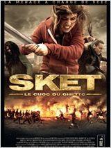 Sket, le choc du ghetto (2011)