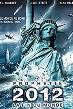 Prophétie 2012 : la fin du monde (2011)
