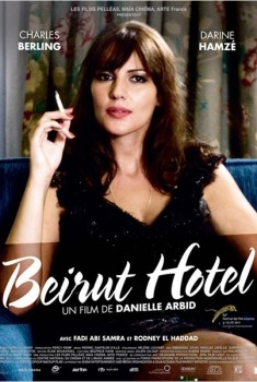 Beyrouth Hotel (2011)