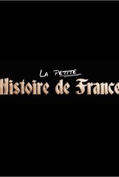 La Petite Histoire de France (Séries TV)