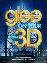 Glee ! On Tour : Le Film 3D  (2011)