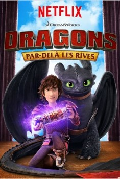 Dragons : par-delà les rives (Séries TV)