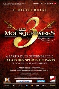Les 3 Mousquetaires - le spectacle musical (2016)